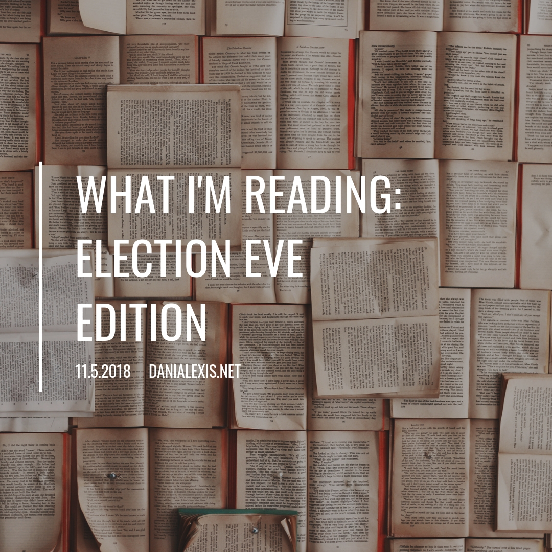 What I'm Reading_Election EveEdition