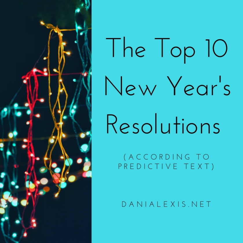 The Top 10 New Year's Resolutions