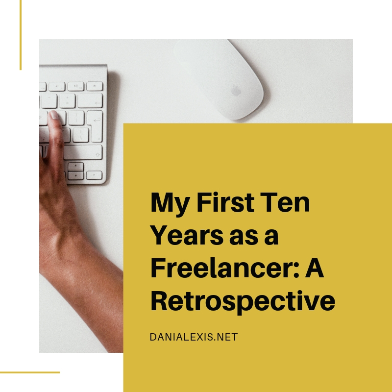 My First Ten Years as a Freelancer_ A Retrospective