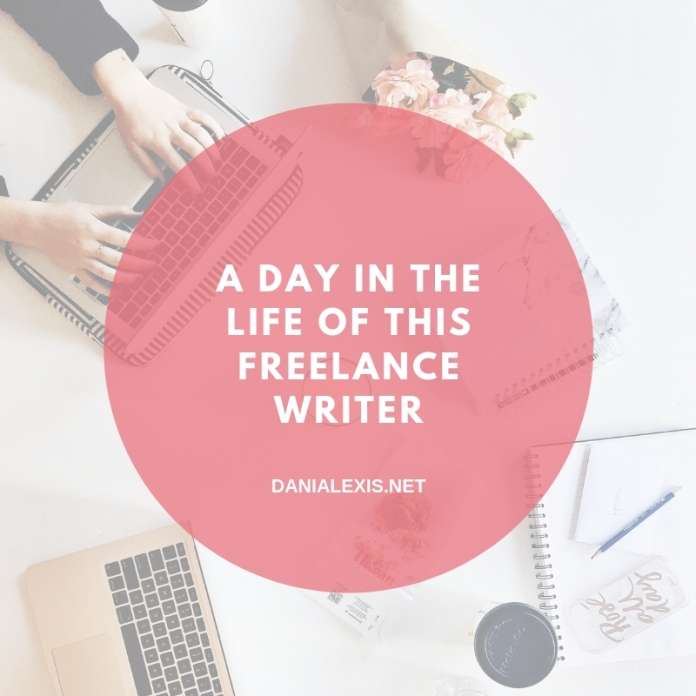 A Day in the Life of this freelance writer