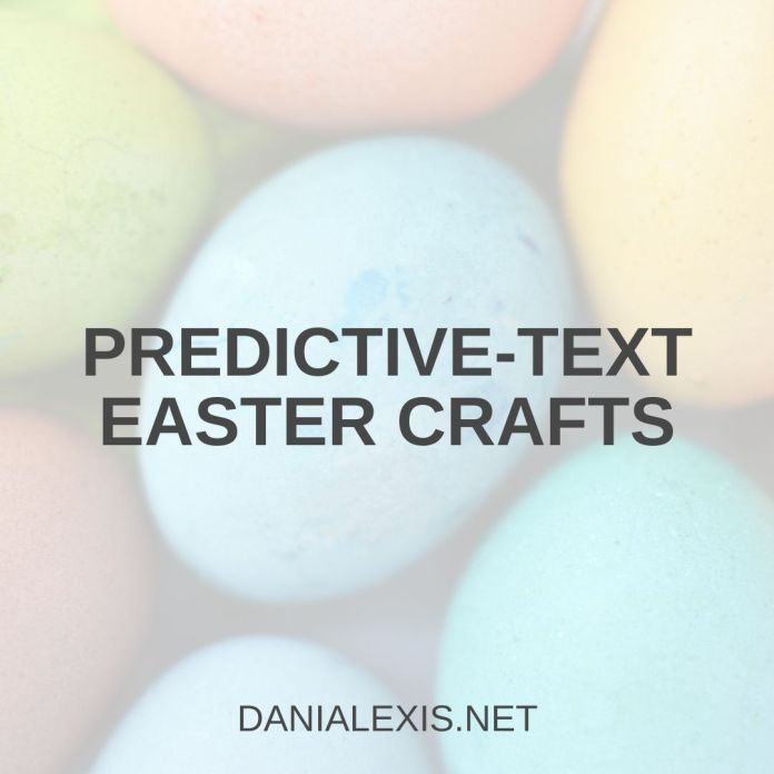 predictive easter crafts