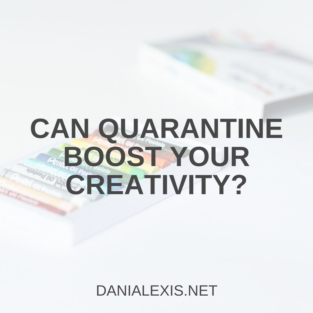 quarantine creativity