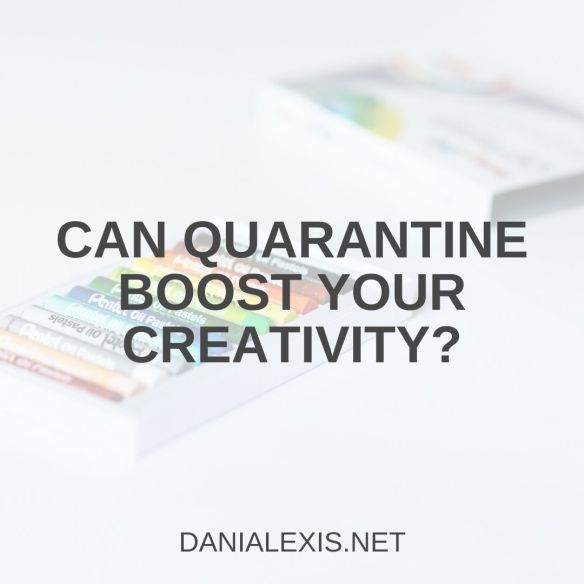 quarantine creativity