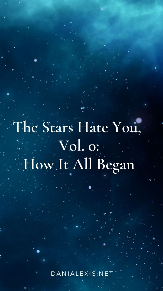 the stars hate you 0